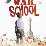 "New Film & Panel Discussion - ""WAR SCHOOL"" - the Battle for the Hearts & Minds of Britain's Children"