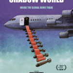 Film & Panel discussion - The Shadow World: Inside the Global Arms Trade